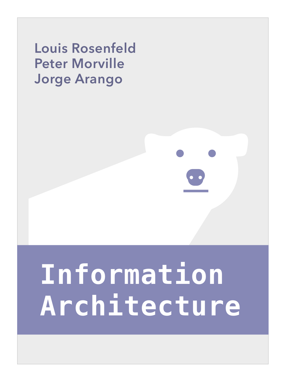 Louis Rosenfeld; Information Architecture